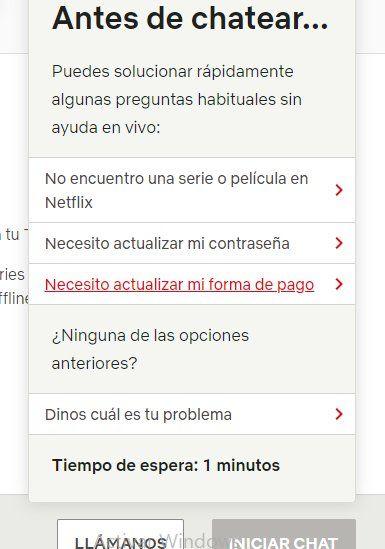 Deberás iniciar el chat de ayuda de Netflix para cambiar la forma de cobro