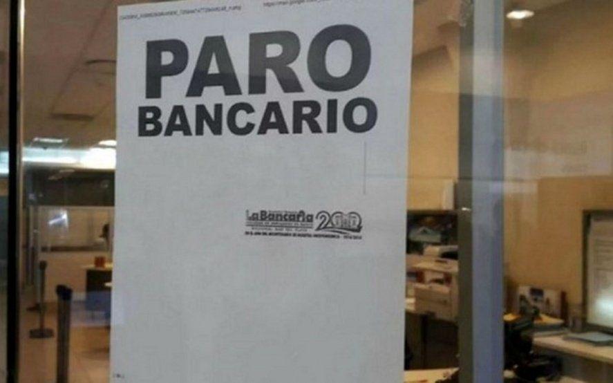 Por paro y feriado, la semana próxima no habrá atención en bancos de todo el país durante 48 horas