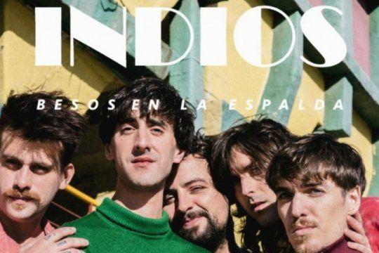 indios en la plata: la banda sigue presentando su exitoso album besos en la espalda