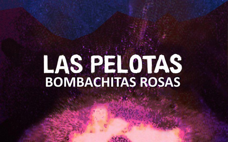 """""""Bombachitas Rosas"""", y en casa: Las Pelotas presenta la versión acústica de uno de sus clásicos"""