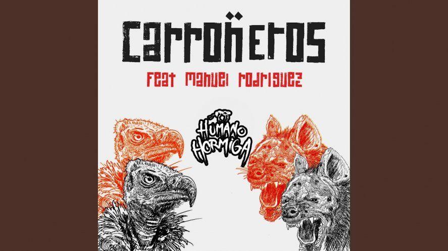 """Arte de """"Carroñeros"""", el nuevo tema de Humano Hormiga"""
