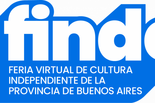 continua la feria finde: la feria virtual de cultura independiente de la provincia