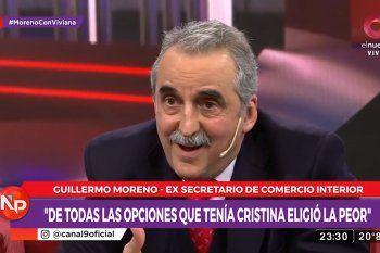 Guillermo Moreno dijo que de todas las opciones que tenía, Cristina eligió al peor