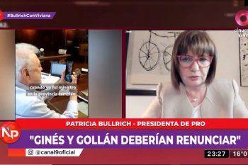 En una entrevista con Viviana Canosa, Bullrich dijo que Ginés Gonzáles García y Daniel Gollán, deberían presentar la renuncia