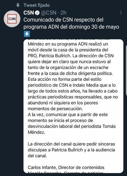 """El tweet con el texto del comunicado que C5N realizó para explicar su versión del supuesto """"escrache"""" en el domicilio de Patricia Bullrich, y en dónde anuncia la desvinculación del periodista Tomás Méndez"""
