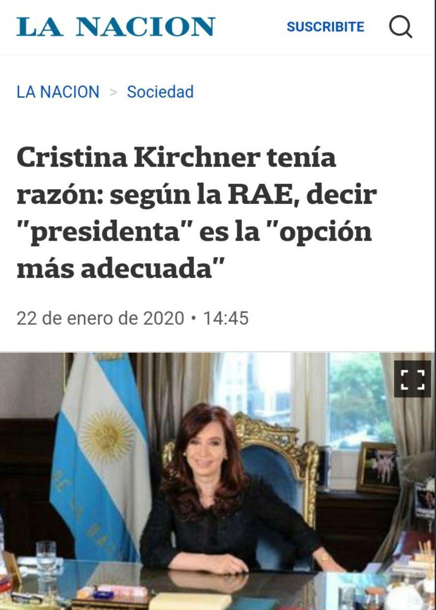 El propio diario La Nación ya había dejado saldada la discusión hace tiempo, sosteniendo que el término presidenta era correcto, tal como lo afirma la RAE