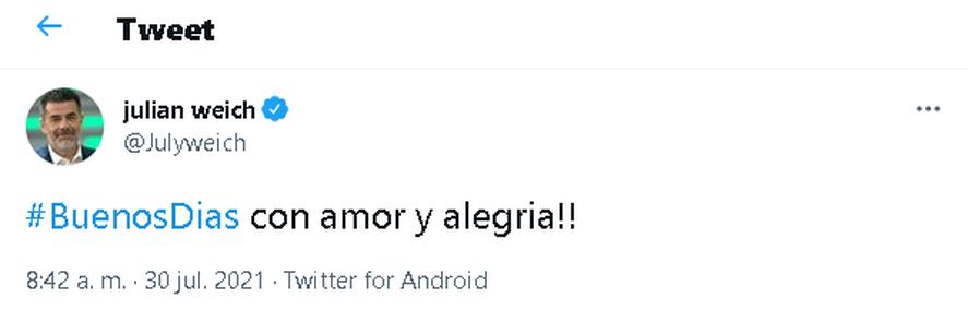 Además de Instagram, Julián Weich usó Twitter para saludar a sus seguidores