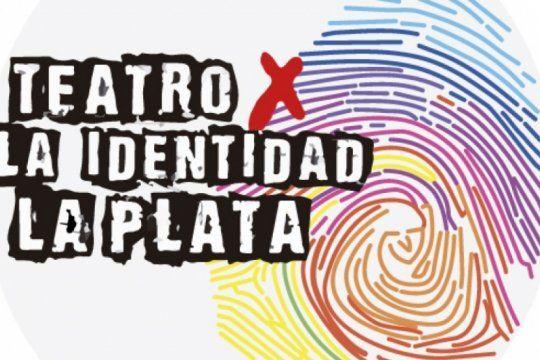 llega a la plata el 5° ciclo de ?teatro x la identidad?, con entrada libre y gratuita