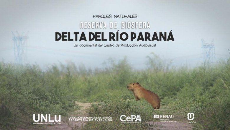 Las dos caras del Delta: un documental revela la belleza y el conflicto del lugar