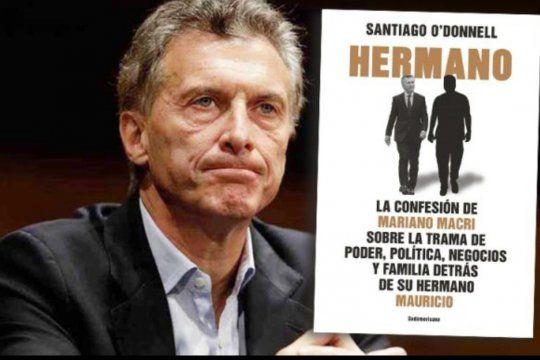 Hermano es el libro que revela los secretos de la familia Macri. Ahora, la libertad de expresión del periodista Santiago ODonnell está judicializada