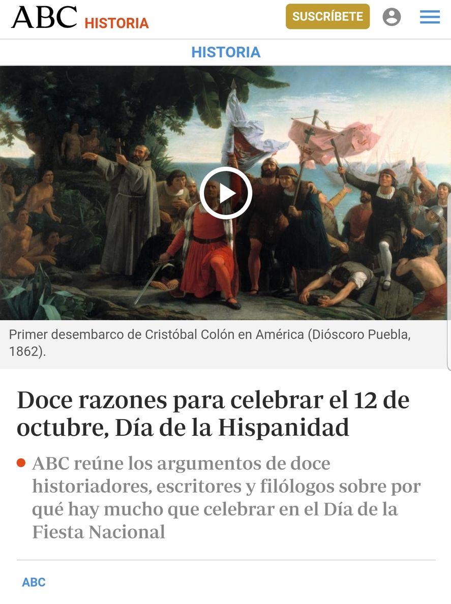 12 razones para celebrar la Hispanidad el 12 de octubre, según el diario de derechas español ABC.