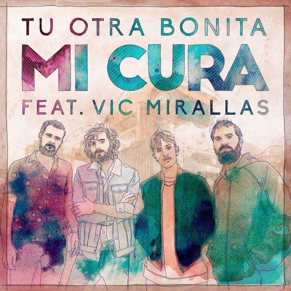 """Tu Otra Bonita acaba de lanzar """"Mi cura"""""""