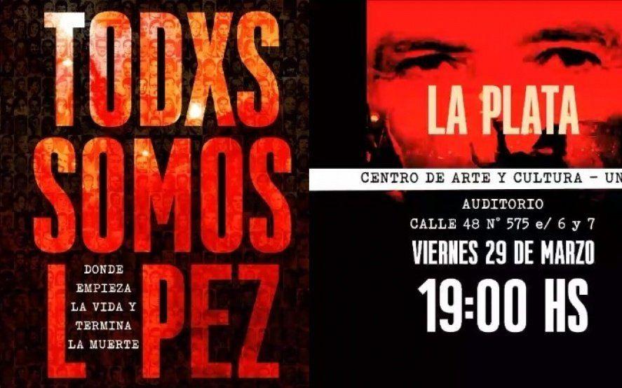 """En el mes de la Memoria, la UNLP proyecta """"Todxs somos López: Donde empieza la vida y termina la muerte"""""""